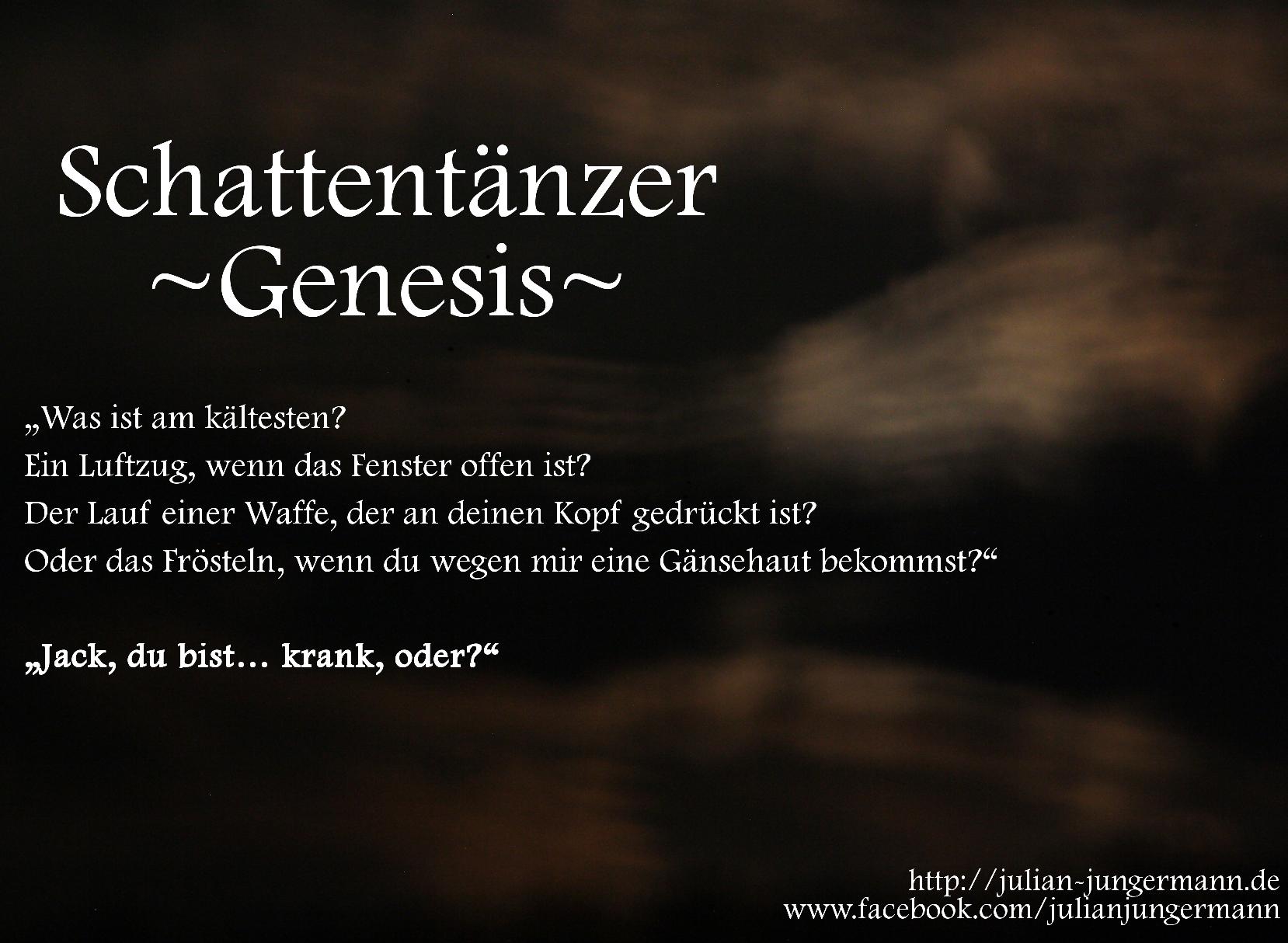 Schattentänzer Genesis